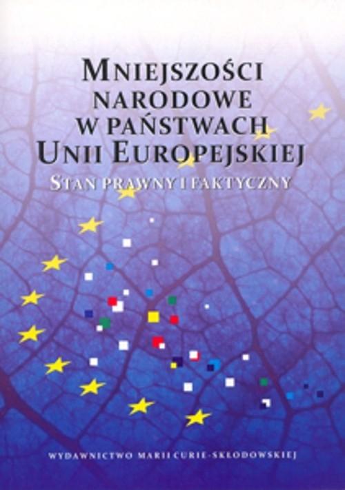 Mniejszości narodowe w państwach Unii Europejskiej Stan prawny i faktyczny