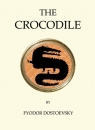 Crocodile Dostoevsky Fyodor