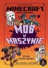 Minecraft. Mob w maszynie