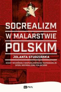 Socrealizm w malarstwie polskim Studzińska Jolanta