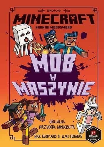 Minecraft. Mob w maszynie Eliopulos Nick