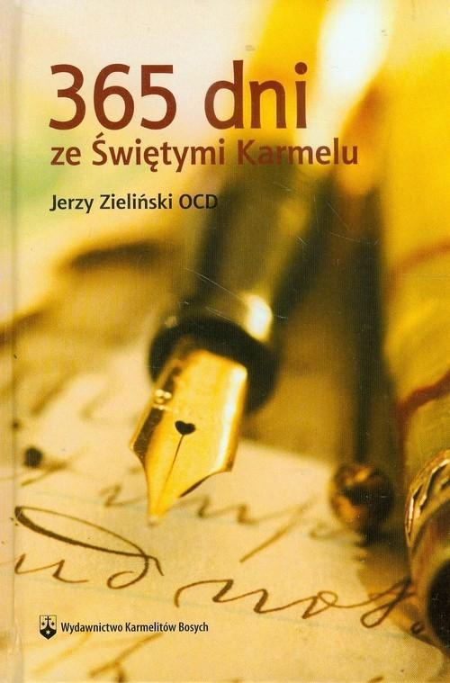 365 dni ze Świętymi Karmelu Zieliński Jerzy