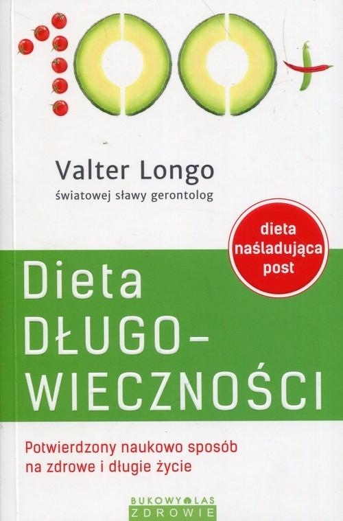 Dieta długowieczności Longo Valter