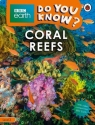 BBC Earth Do You Know? Coral Reefs Level 2