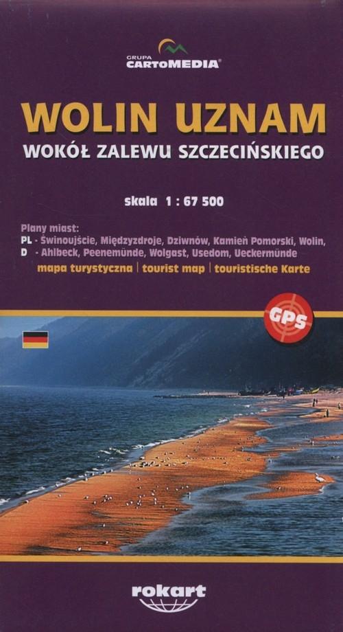 Wolin Uznam Wokół Zalewu Szczecińskiego Mapa turystyczna 1:67 500