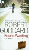 Found Wanting Goddard Robert