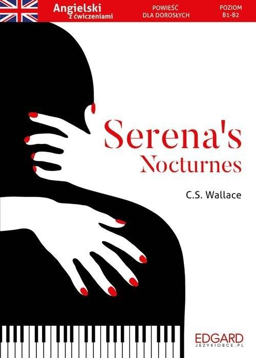 Angielski Powieść dla dorosłych z ćwiczeniami Serena's Nocturnes Wallace C.S.