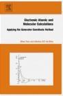 Electronic Atomic and Molecular Calculations Alberico da Silva, Milan Trsic,  Trsic