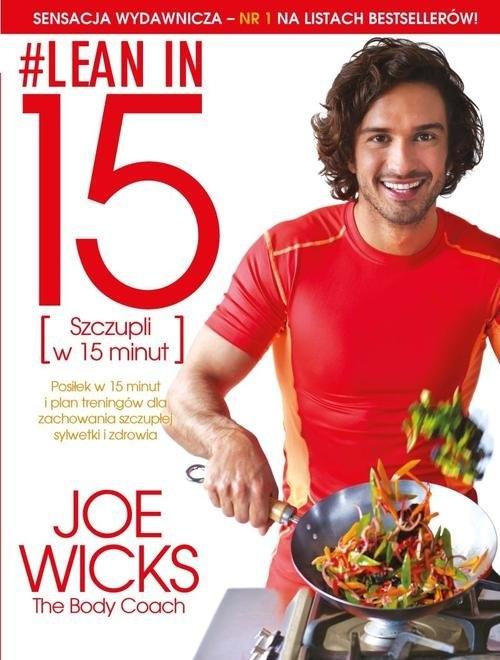 Lean in 15 Szczupli w 15 minut Wicks Joe