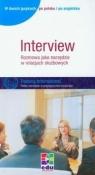 Interview. Rozmowa jako narzędzie w relacjach służbowych.