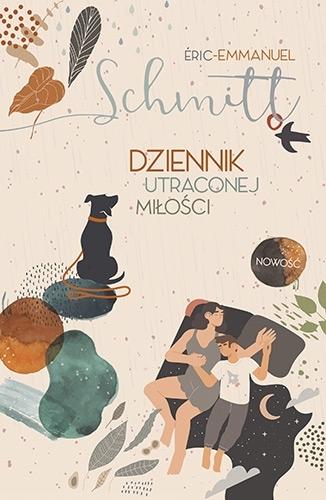 Dziennik utraconej miłości Eric-Emmanuel Schmitt