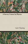 A Survey Course In Physics