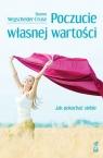 Poczucie własnej wartości Jak pokochać siebie Wegscheider-Cruse Sharon