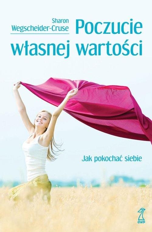 Poczucie własnej wartości Wegscheider-Cruse Sharon