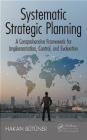 Systematic Strategic Planning Hakan Butuner