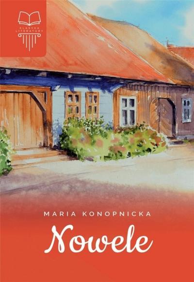 Nowele Konopnicka Maria