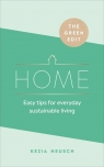 The Green Edit: Home Neusch	 Kezia