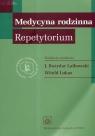Medycyna rodzinna Repetytorium Jan Bożydar-Latkowski, Witold Lukas