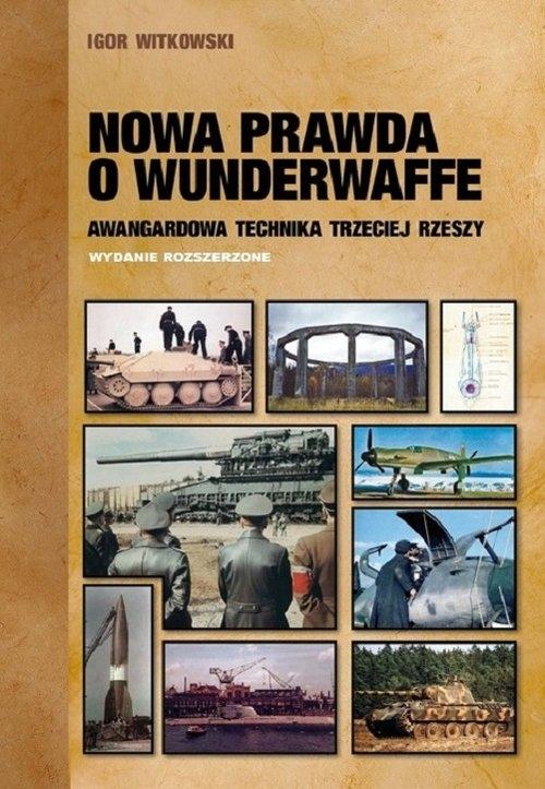 Nowa prawda o Wunderwaffe Witkowski Igor