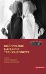 Kino polskie jako kino transnarodowe
