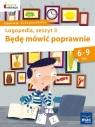 Będę mówić poprawnie Logopedia Zeszyt 3 Góral-Półrola Jolanta, Zakrzewska Stanisława