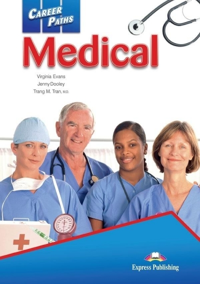 Career Paths Medical Student's Book + Digibook Evans Virginia, Dooley Jenny, Tran Trang M.