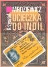 Ucieczka do Indii  Mroziewicz Krzysztof