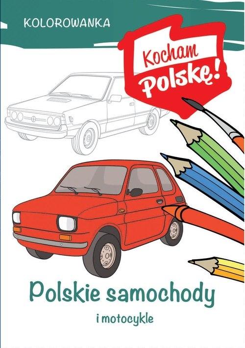 Kolorowanka. Polskie samochody Kiełbasiński Krzysztof
