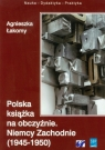 Polska książka na obczyźnie Niemcy Zachodnie 1945-1950