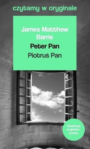 Czytamy w oryginale - Piotruś Pan James Matthew Barrie