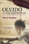 Olvido znaczy zapomnienie Duenas Maria