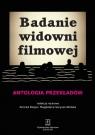 Badanie widowni filmowej Antologia przekładów Klejsa Konrad, Saryusz-Wolska Magdalena
