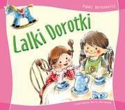 Lalki Dorotki Beręsewicz Paweł