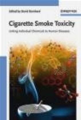 Cigarette Smoke Toxicity David Bernhard
