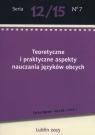 Teoretyczne i praktyczne aspekty nauczania języków obcych