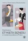 Współczesna etykieta biznesu w codziennej praktyce w Polsce