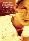 Upalne lato Marianny Zyskowska-Ignaciak Katarzyna
