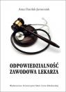 Odpowiedzialność zawodowa lekarza Anna Daniluk-Jarmoniuk