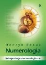 Numerologia Interpretacje numerologiczne Rekus Henryk