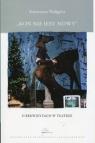 Koń nie jest nowyO rekwizytach w teatrze Waligóra Katarzyna