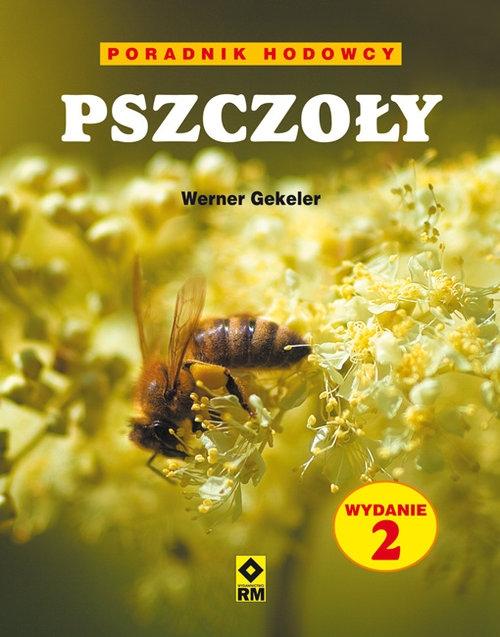 Pszczoły Poradnik hodowcy Gekeler Werner