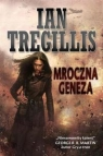 Mroczna geneza  Tregillis Ian