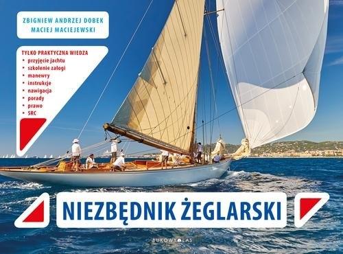 Niezbędnik żeglarski Dobek Zbigniew Andrzej, Maciejewski Maciej