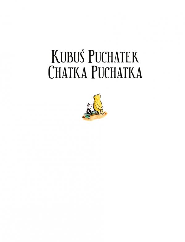 Kubuś Puchatek Chatka Puchatka Milne A.A., Tuwim Irena