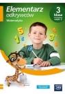 Elementarz odkrywców. Klasa 3. Edukacja matematyczna, część 2. Podręcznik - Szkoła podstawowa 1-3. Reforma 2017