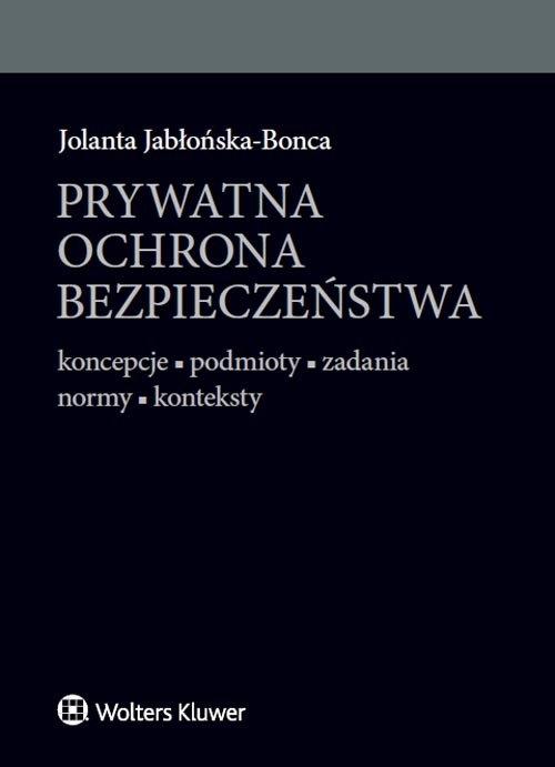 Prywatna ochrona bezpieczeństwa Jabłonska-Bonca Jolanta