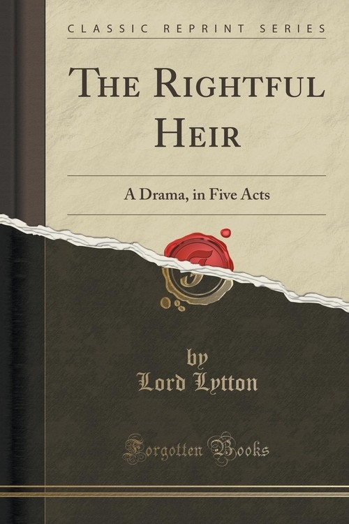The Rightful Heir Lytton Lord