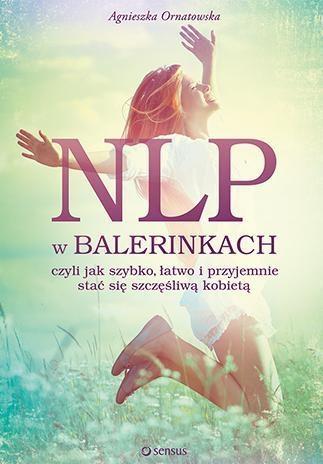 NLP w balerinkach Ornatowska Agnieszka