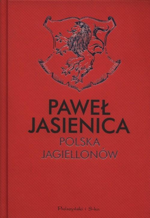 Polska Jagiellonów (Uszkodzona okładka) Jasienica Paweł