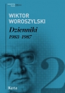 Dzienniki Tom 2 1983 - 1987 Woroszylski Wiktor
